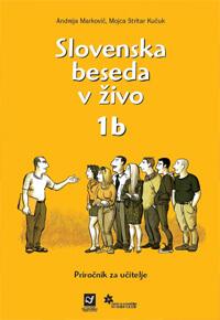 Slovenska beseda v živo 1b - Priročnik za učitelje